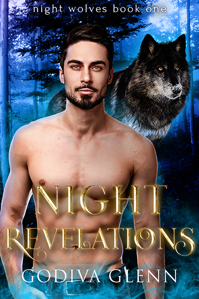 Night Revelations (Night Wolves #1) A Wolf Shifter Paranormal Romance by Godiva Glenn