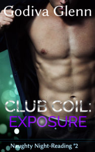 Club Coil - Exposure by Godiva Glenn