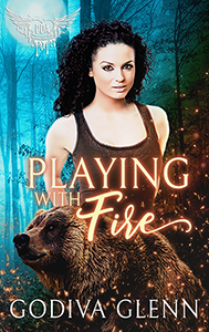 Playing with Fire (Otherworld Shifters #4) A Paranormal Reverse Harem Romance by Godiva Glenn, set in Milly Taiden's Paranormal Dating Agency world