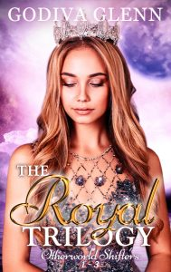 The Royal Trilogy (Otherworld Shifters 1-3) A Paranormal Romance Collection by Godiva Glenn, set in Milly Taiden's Paranormal Dating Agency world by Godiva Glenn